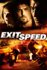 Nonton Exit Speed (2008) Subtitle Indonesia Terbaru Download Streaming Online Gratis