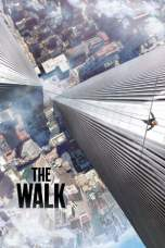 Nonton The Walk (2015) Subtitle Indonesia Terbaru Download Streaming Online Gratis