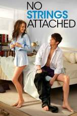 Nonton No Strings Attached (2011) Subtitle Indonesia Terbaru Download Streaming Online Gratis