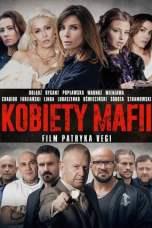Nonton Women of Mafia (2018) Subtitle Indonesia Terbaru Download Streaming Online Gratis
