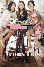 Nonton Venus Talk (2014) Subtitle Indonesia Terbaru Download Streaming Online Gratis