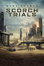Nonton Maze Runner: The Scorch Trials (2015) Subtitle Indonesia Terbaru Download Streaming Online Gratis