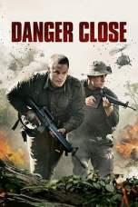 Nonton Danger Close (2019) Subtitle Indonesia Terbaru Download Streaming Online Gratis
