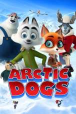 Nonton Arctic Dogs (2019) Subtitle Indonesia Terbaru Download Streaming Online Gratis