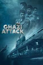 Nonton The Ghazi Attack (2017) Subtitle Indonesia Terbaru Download Streaming Online Gratis