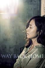 Nonton Way Back Home (2013) Subtitle Indonesia Terbaru Download Streaming Online Gratis