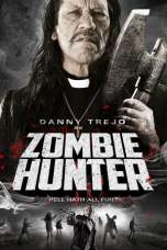 Nonton Zombie Hunter (2013) Subtitle Indonesia Terbaru Download Streaming Online Gratis