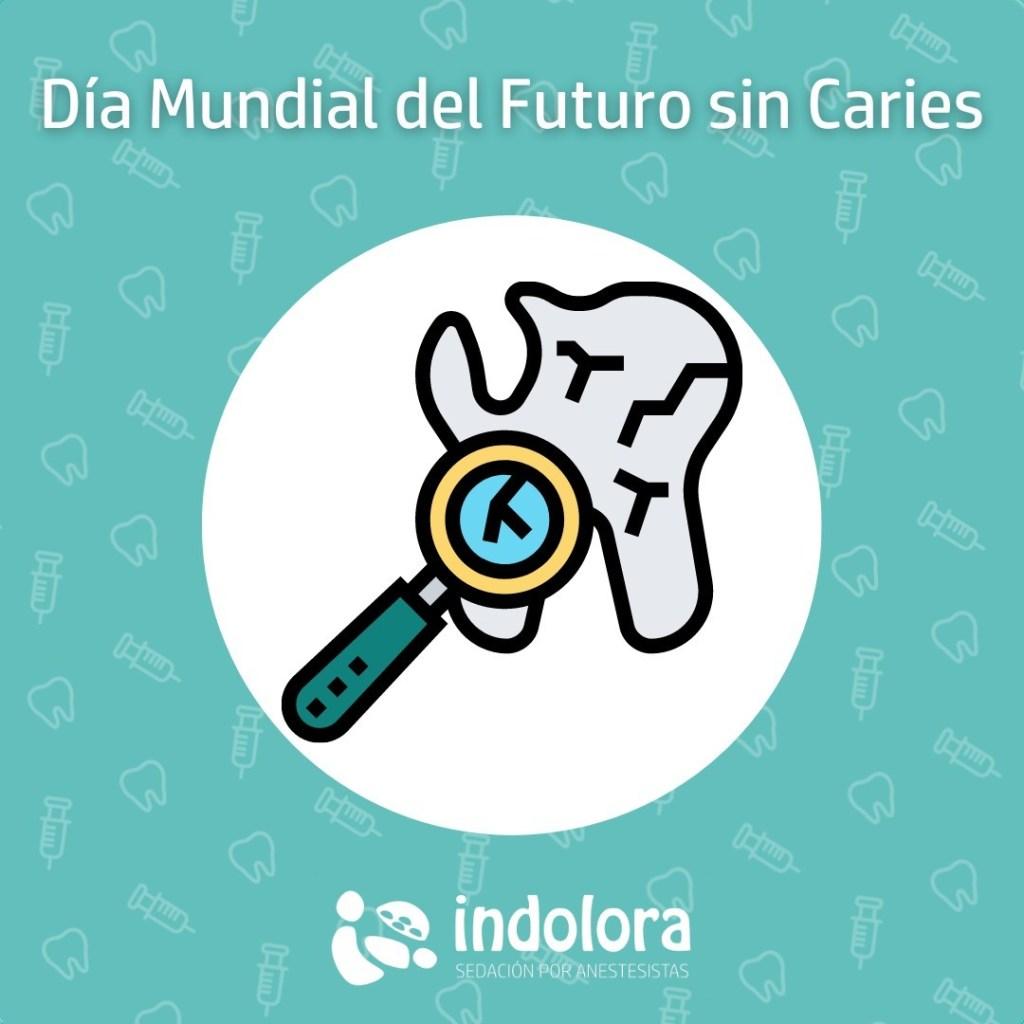 ¿Sabías qué hoy es el Día Mundial del Futuro sin Cavidades de Caries Dental? E
