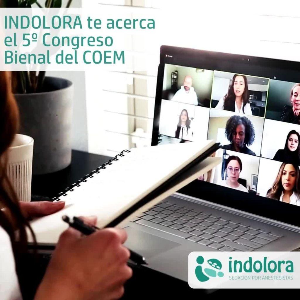 INDOLORA te acerca el 5º CONGRESO Bienal del COEM   Los días 12 y 13 de febrero