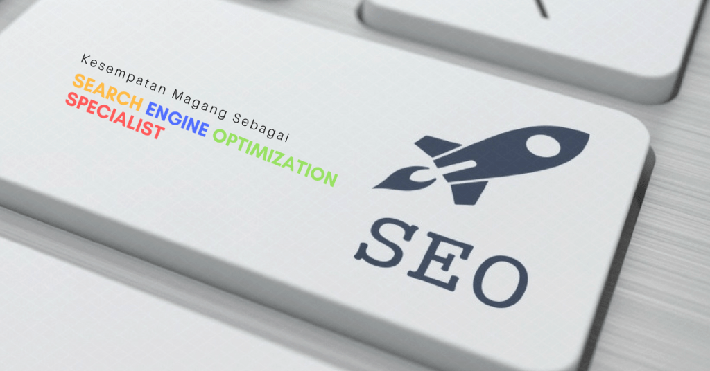 Magang / Internship Program SEO SPECIALIST