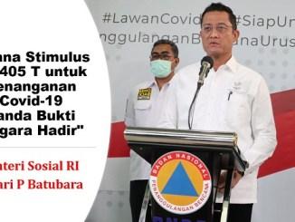 Menteri Sosial Juliari Batubara: Dana Stimulus Rp 405 T untuk Penanganan Covid-19 Tanda Bukti Negara Hadir
