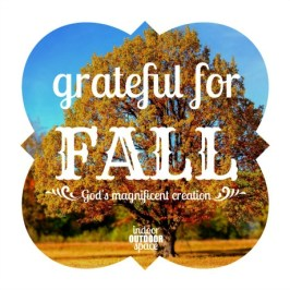 Grateful for Fall God's Creation Ecclesiastes 3