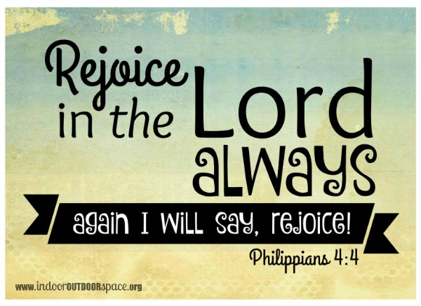 Rejoice in the Lord Free Printable Scripture Verse at Indoor Outdoor Space