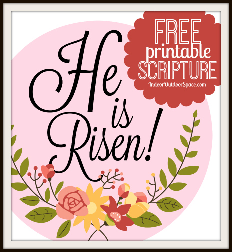 Free Easter Scripture Printable He is Risen