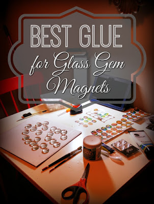 Best Glue for DIY Glass Gem Magnets at The Funky Felter