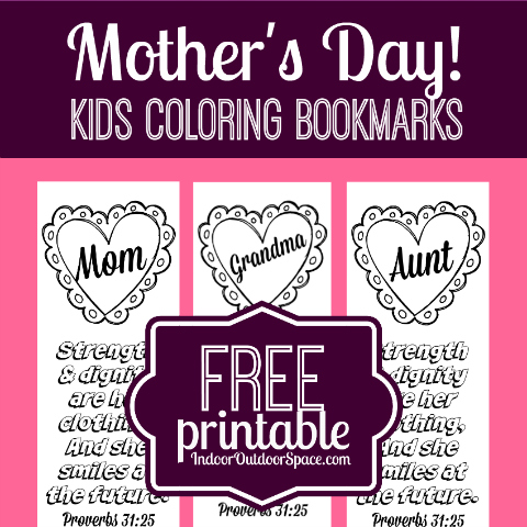 Free Printable Kids Coloring Bookmarks for Mothers Day with Proverbs 31 Scripture at Indoor Outdoor Space