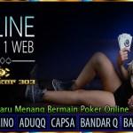 Teknik Terbaru Menang Bermain Poker Online Teraman