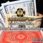 Jasa Dari Agen Poker Online Indonesia Memberikan Keuntungan