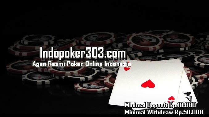 Keuntungan Bergabung Bersama Indopoker303 Agen Poker Online