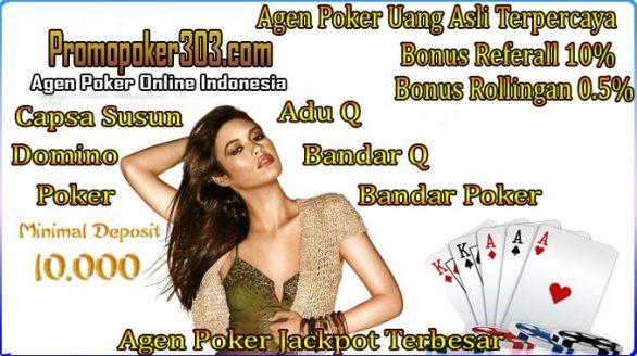 Tentang bersama makin maraknya orang yang mau sesuatu yang perihal seru dalam bermain perjudian seperti Poker Online Indonesia, sehingga dalam akses ini dapat kami sajikan pada kamu salah satu arena seru menyangkut pentas poker yakni merupakan Promopoker303 aksesnya.