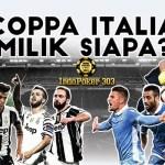 Coppa Italia Milik Siapa Juventus Atau Lazio - Situs Taruhan