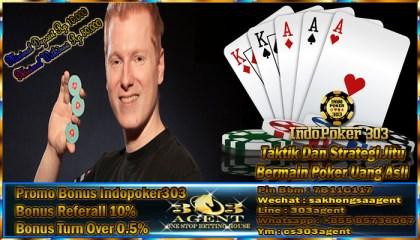 Taktik Dan Strategi Jitu Bermain Poker Uang Asli