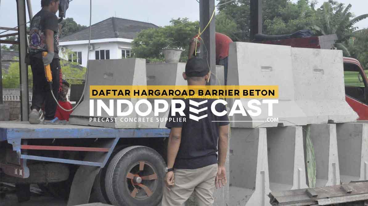 Harga Road Barrier Beton