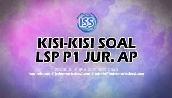 Kisi-Kisi Soal LSP P1 Administrasi Perkantoran 2019-2020