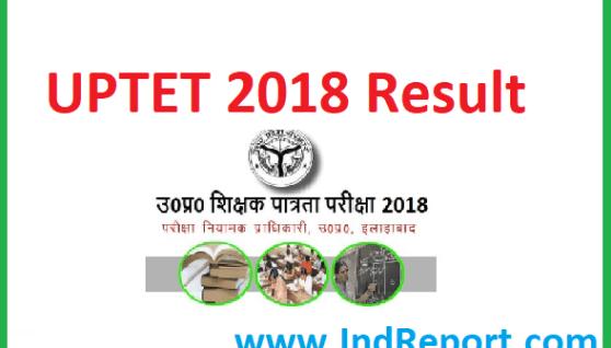 UPTET 2018 Result Paper 1 and 2