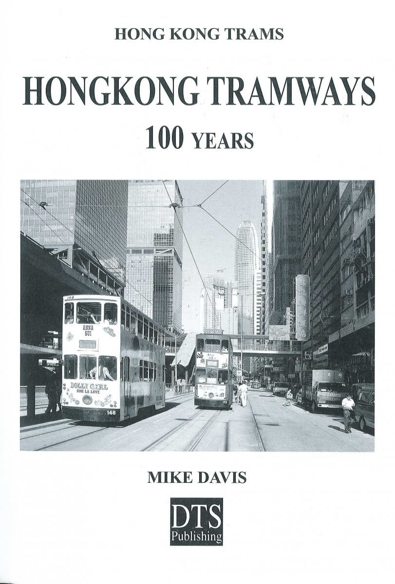 Tramways HK Davis a 100 Years - book cover
