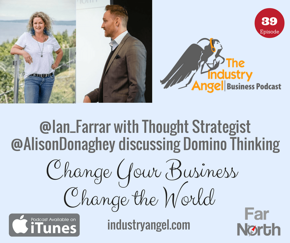 Change Your Business Change the World - Domino Thinking