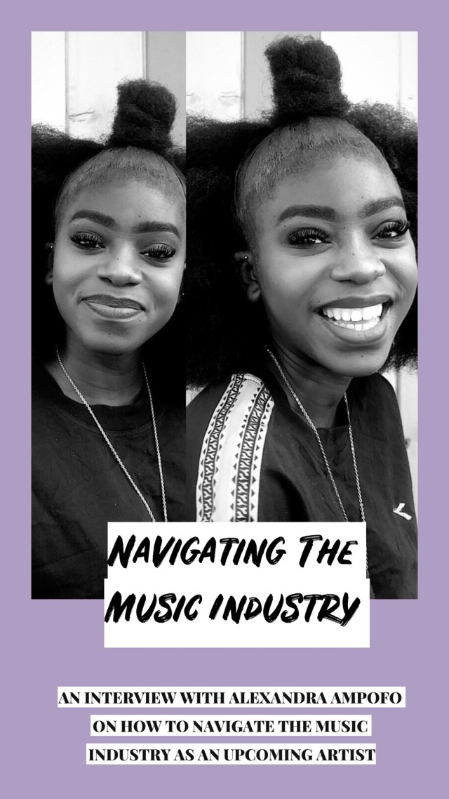 Alexandra Ampofo speaks on how to navigate the music industry as an artist