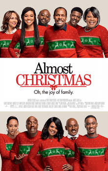 David E. Talbert, Gabrielle Union, Mo'Nique, Danny Glover, J. B. Smoove, And more in almost Christmas recommend on Netflix films to watch this holiday season