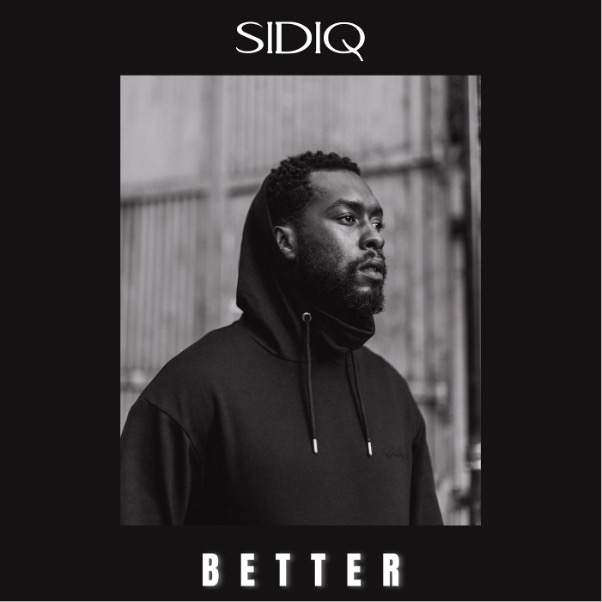 Sidiq better