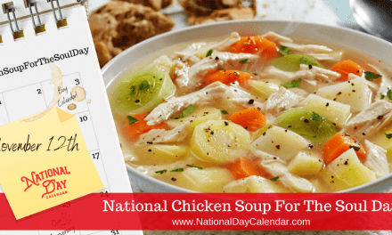 NATIONAL CHICKEN SOUP FOR THE SOUL DAY