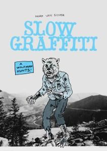 NoahVanSciver-SlowGraffiti-cover