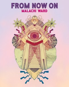 Malachi Ward From Now On