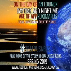 Why_ Series - Equinox...#Zealousness