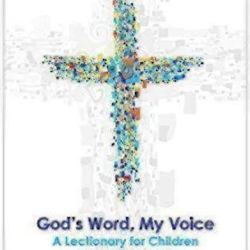 God's Word, My Voice: A Lectionary for Children