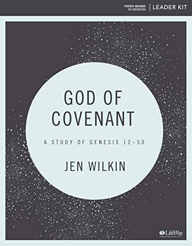God of Covenant - Leader Kit: A Study of Genesis 12-50