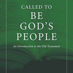 Called To Be God's People: An Introduction