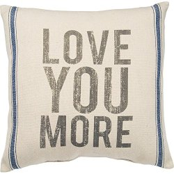 Primitives by Kathy Vintage Flour Sack Style Love You More Throw Pillow