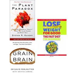 plant paradox [hardcover], grain brain and lose weight for good fast diet