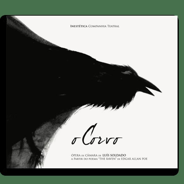 O Corvo | ópera de câmara, a partir de Edgar Allan Poe | CD