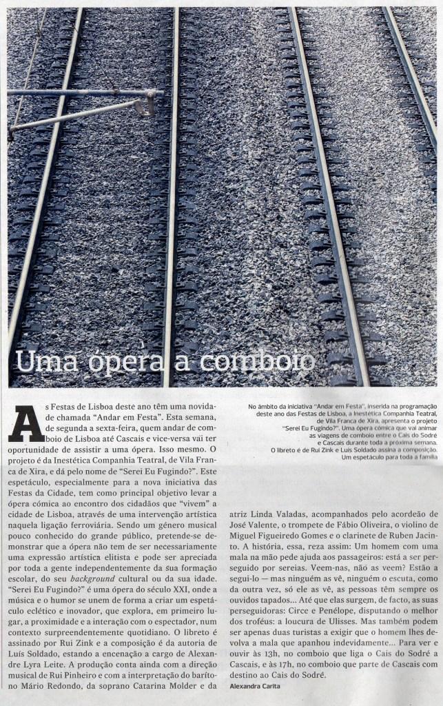 Serei Eu Fugindo? | ópera para uma viagem de comboio