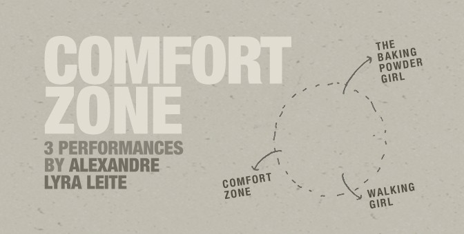 Comfort Zone | 3 performances de Alexandre Lyra Leite