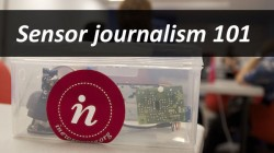 sensor journalism 101