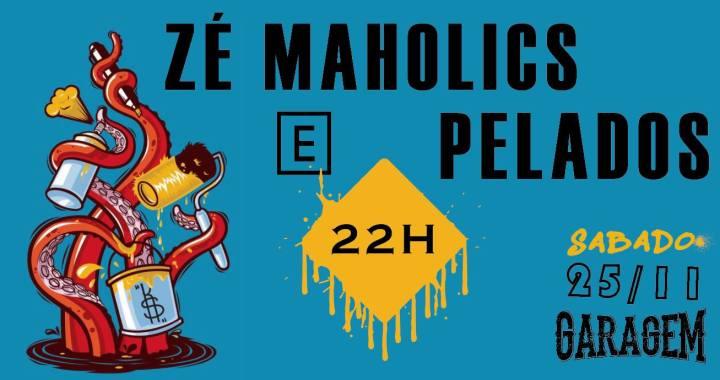 Zé Maholics e Pelados tocam no Garagem neste sábado