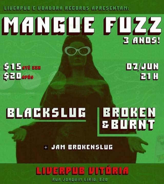 broken-burnt-blackslug-mangue-fuzz-liberpub-vitória-divulgação-facebook
