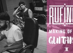 rufinos-making-of-bastidores-guitarra-bravo-lab-reprodução-youtube